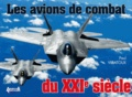 Paul Villatoux - Les avions de combat du XXIe siècle.