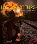 Paul Villatoux - Saboteurs de la France libre - Edition en français.