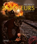 Paul Villatoux - Saboteurs de la France libre - Edition en anglais.