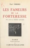 Paul Vimereu et Marcel Gaillard - Les faneurs de la forteresse.