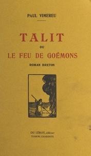 Paul Vimereu - Talit - Ou Le feu de goémons.