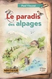 Paul Vincent - Le paradis des Alpages.
