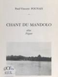 Paul-Vincent Pounah - Chant du Mandolo - Alias Pégase.