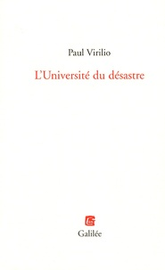 Paul Virilio - L'Université du désastre.