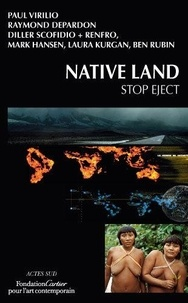 Paul Virilio et Raymond Depardon - Native Land, Stop Eject - Edition en anglais.