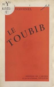 Paul Voivenel et France Paul-Voivenel - Le toubib.