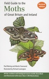 Paul Waring et Martin Townsend - Field Guide to the Moths of Great Britain and Ireland.