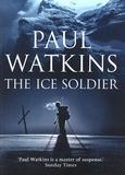 Paul Watkins - The Ice Soldier.