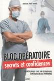 Paul Whang - Bloc opératoire - Secrets et confidences.