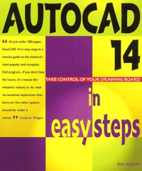 Paul Whelan - AutoCAD 14 in easysteps.