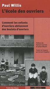 Lécole des ouvriers - Comment les enfants douvriers obtiennent des boulots douvriers.pdf