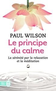 Paul Wilson - Le principe du calme.