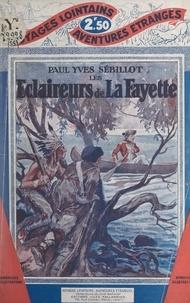 Paul-Yves Sébillot - Les éclaireurs de La Fayette.