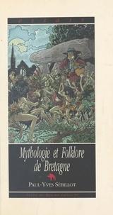 Paul-Yves Sébillot - Mythologie et folklore de Bretagne.