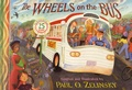 Paul Zelinsky - The Wheels on the Bus.