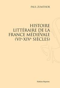 Paul Zumthor - Histoire littéraire de la France médiévale (VIe-XIVe siècles).