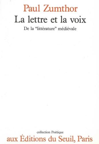 La lettre et la voix - Paul Zumthor - Format ePub - 9782021315714 - 21,99 €
