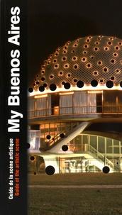Paula Aisemberg et Albertine de Galbert - My Buenos Aires - Guide de la scène artistique.