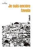 Paula Anacaona - Je suis encore favela.