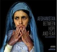 Paula Bronstein et Kim Barker - Afghanistan - Between Hope and Fear.