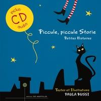 Paula Bussi - Piccule, piccule Storie - Petites histoires.