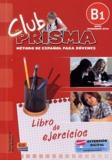 Paula Cerdeira et Ana Romero - Libro de ejercicios - B1, nivel intermedio-alto.