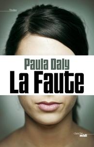 Paula Daly - La faute.