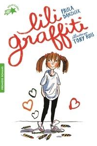 Paula Danziger - Les Aventures de Lili Graffiti Tome 1 : Lili Graffiti.