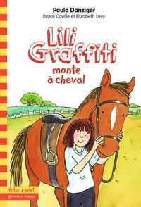 Paula Danziger - Les Aventures de Lili Graffiti Tome 12 : Lili Graffiti monte à cheval.