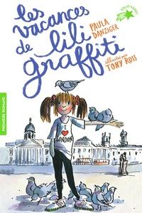 Paula Danziger - Les Aventures de Lili Graffiti Tome 2 : Les vacances de Lili Graffiti.