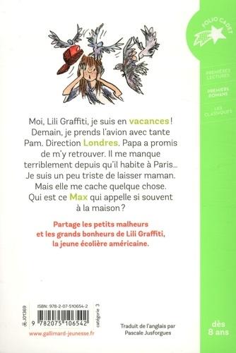 Les Aventures de Lili Graffiti Tome 2 Les vacances de Lili Graffiti