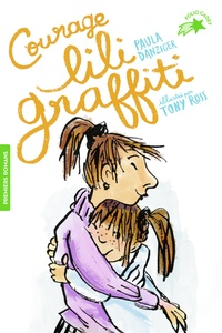Paula Danziger et Tony Ross - Les Aventures de Lili Graffiti Tome 4 : Courage, Lili Graffiti!.