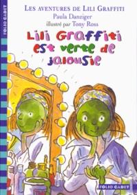 Paula Danziger - Les Aventures de Lili Graffiti Tome 9 : Lili Graffiti est verte de jalousie.