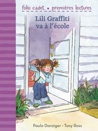 Paula Danziger et Tony Ross - Lili Graffiti va à l'école.
