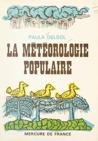 Paula Delsol - La météorologie populaire.
