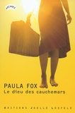 Paula Fox - Le dieu des cauchemars.