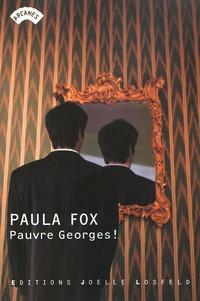 Paula Fox - Pauvre Georges !.