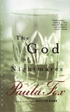 Paula Fox - The God of Nightmares.