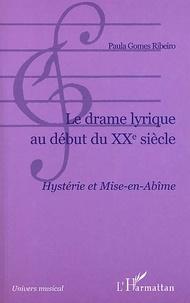 Le drame lyrique au début du XXème siècle. Hystérie et mise-en-abîme.pdf