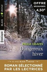 Paula Graves - Dangereux hiver.