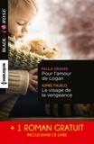 Paula Graves et Aimée Thurlo - Pour l'amour de Logan ; Le visage de la vengeance ; Le voile du soupçon.