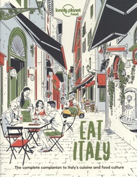 Paula Hardy - Eat Italy - The complete companion to Italy's cuisine and food culture.