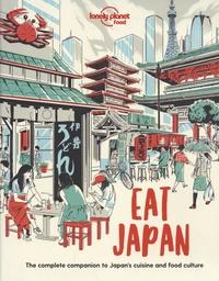 Paula Hardy - Eat Japan - The complete companion to Japan's cuisine and food culture.