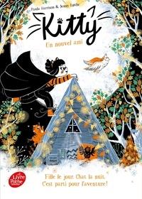 Paula Harrison et Jenny Lovlie - Kitty 4 : Kitty - Tome 4 - Un nouvel ami.