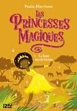 Paula Harrison - Les princesses magiques Tome 3 : La lune mystérieuse.