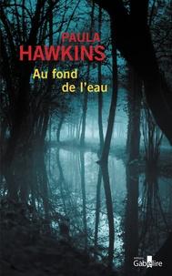 Paula Hawkins - Au fond de l'eau.