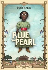 Paula Jacques - Blue Pearl.