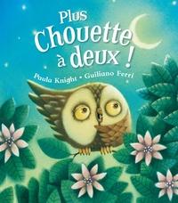 Paula Knight et Giuliano Ferri - Plus chouette à deux !.