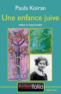 Paula Koiran - Une enfance juive.