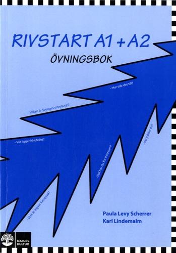 Paula Levy Scherrer et Karl Lindemalm - Rivstart A1 + A2 - Ovningsbok.